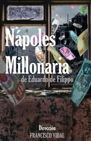 """Cartel de """"Nápoles Millonaria"""" de la Compañía Teatro del Laberinto"""